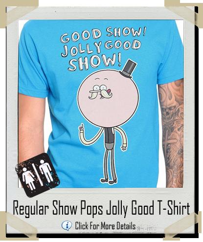 regular show pops maellard jolly good shirt let there be