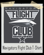 Flight Of The Navigators Flight Club - Since 1986 T-Shirt
