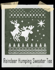 North Star Reindeer Humping Sweater T Shirt