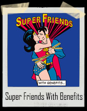 Super Friends With Benefits T-Shirt