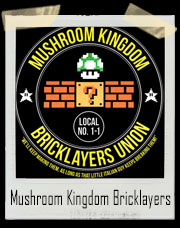 Mario Bros. Mushroom Kingdom Bricklayers Union T-Shirt - Local No.1-1 T-Shirt