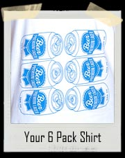 Your 6 Pack T-Shirt