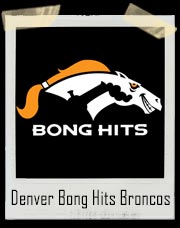 Denver Bong Hits Broncos T-Shirt