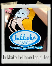 Bukkake The Original In Home Facial T-Shirt