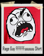 Rage Guy Meme T-Shirt
