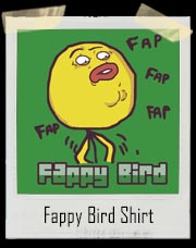 Fappy Bird T-Shirt