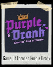 Game Of Thrones Purple Drank - Purple Wedding T-Shirt