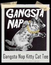 Gangsta Nap Kitty Cat T-Shirt