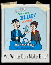 Mr. White Can Make Blue Breaking Bad T-Shirt