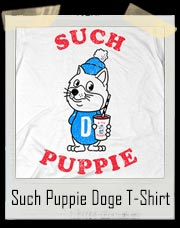 Such Puppie Doge T-Shirt - Such Puppie! Very Slush! Many Ice! Much Shirt!