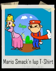 Mario Smacking That Round Princess Peach Ass 1up T-Shirt