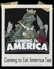 Coming to Eat America Godzilla T-Shirt
