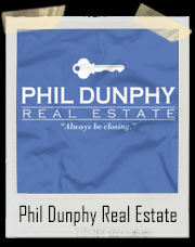 Phil Dunphy Real Estate Modern Family T-Shirt
