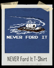 Never Ford The River Oregon Trail T-Shirt