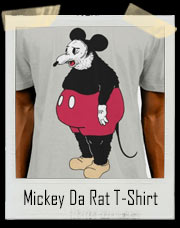 Mickey Da Rat T-Shirt