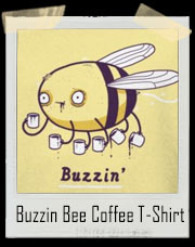 Buzzin Bee Coffee T-Shirt
