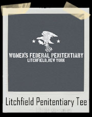 Litchfield NY Women's Penitentiary OITNB T-Shirt