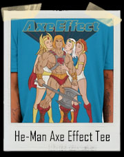 Axe Effect He-Man T-Shirt