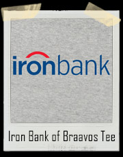 Iron Bank of Braavos Game Of Thrones T-Shirt