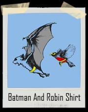 Bat And Robin T Shirt - A fun twist to the real Batman and Robin!