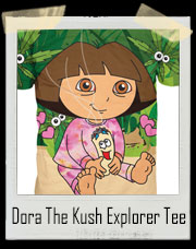 Dora The Kush Explorer T-Shirt