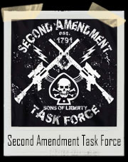 Second Amendment Task Force 1791 T-Shirt