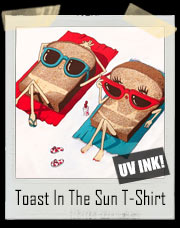 Toast In The Sun T-Shirt