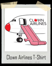Clown Airlines Whoopee Cushion Evacuation Slide T-Shirt