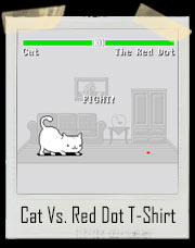 Cat Vs. Red Dot Final Boss T-Shirt