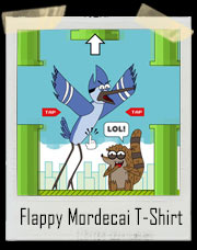 Flappy Mordecai Regular Show Rigby T-Shirt