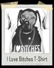 I Love Bitches Snoop Dogg T-Shirt