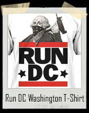 Run DC George Washington Gangsta Run DMC Mash Up T-Shirt
