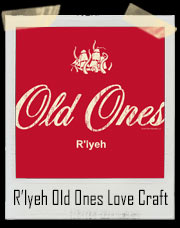 R'lyeh Old Ones Love Craft T-Shirt