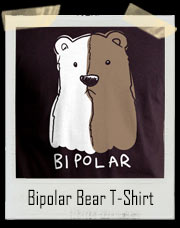 Cute Bipolar Bear T-Shirt