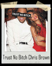 Trust No Bitch Chris Brown Rihanna T-Shirt