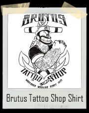 Brutus Tatttoo Shop T-Shirt