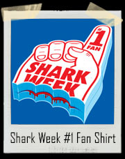 Shark Week Number One Fan T-Shirt