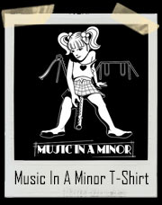 Music In A Minor T-Shirt