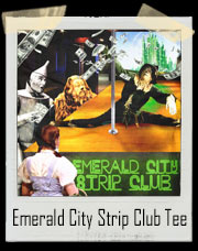 Emerald City Strip Club Wizard Of Oz T-Shirt