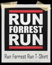 Run Forrest Gump Run DMC T-Shirt