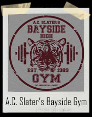 A.C. Slater's Bayside Tigers High School Gym T-Shirt