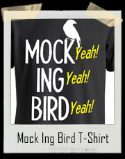 Dumb And Dumber Mockingbird Song T-Shirt