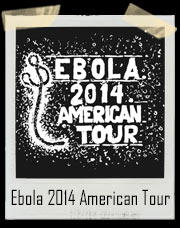 Ebola Virus 2014 American Tour T-Shirt