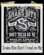 Snake Bite Don't Tread on Me Sons Of Liberty Distilling Co. Gun T-Shirt