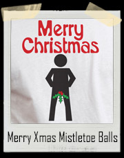 Merry Christmas Mistletoe Balls T-Shirt