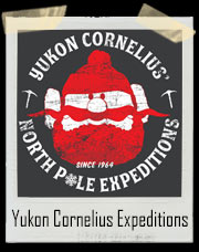 Rudolph the Red-Nosed Reindeer's Yukon Cornelius North Pole Expeditions Since 1964 T-Shirt
