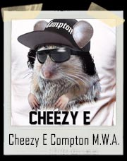 Cheezy E Compton MWA Gangsta Mouse With Attitude T-Shirt T-Shirt