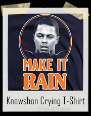 Knowshon Moreno Make It Rain Crying T-Shirt