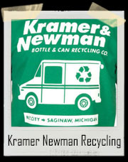 Kramer and Newman Bottle And Can Recycling Co T-Shirt