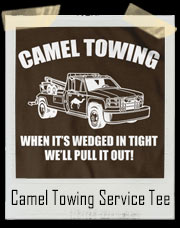 Camel Towing Wrecking Service T-Shirt